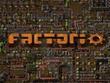 工場全自動化ストラテジー『Factorio』プレイレポ―『マイクラ』のノッチもハマった!