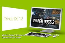 『Watch Dogs 2』はDirectX 12をサポートしAMD GPUに最適化 画像