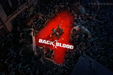 『Left 4 Dead』開発元の新作Co-opゾンビFPS『Back 4 Blood』最新トレイラー&デモプレイ映像公開!【TGA2020】 画像