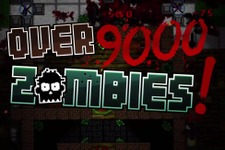 『Over 9000 Zombies!』がSteamで正式リリース、建築+サバイバルでゾンビに挑む爽快ACT 画像