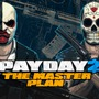 PS4/Xbox One『PAYDAY 2: Crimewave Edition』拡張DLCパック「The Master Plan」発表!