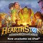 日本のApp StoreでiPad版『Hearthstone』が配信開始、Blizzardの無料CCGが遂にプレイ可能