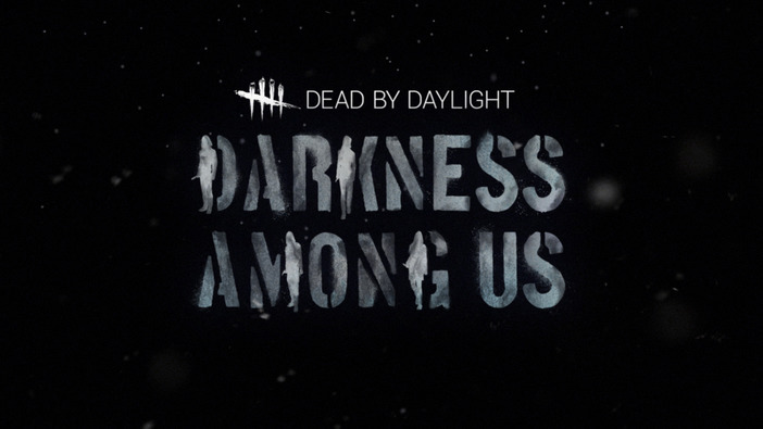 『Dead by Daylight』新DLC「Darkness Among Us」トレイラーが公開!【TGA2018】